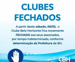 CBH Informa: Clubes Fechados novamente